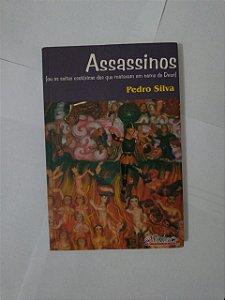 Assassinos - Pedro Silva