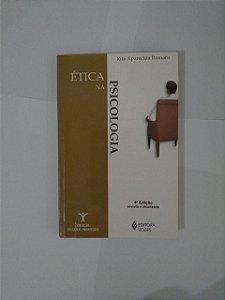 Ética na Psicologia - Rita Aparecida Romaro