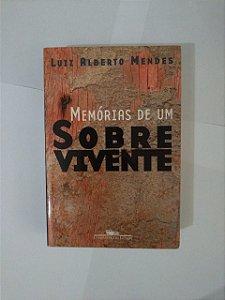 Memórias de um Sobrevivente - Luiz Alberto Mendes