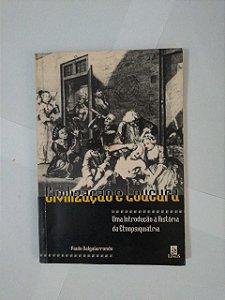 Civilização e Loucura - Paulo Dalgalarrondo