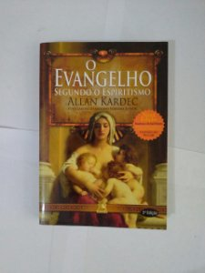 O Evangelho Segundo Espiritismo - Allan Kardec