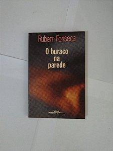 O Buraco na Parede - Rubem Fonseca