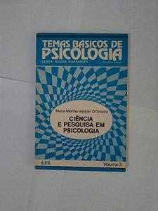 Ciência e Pesquisa em Psicologia - Maria Martha Hubner D'Oliveira