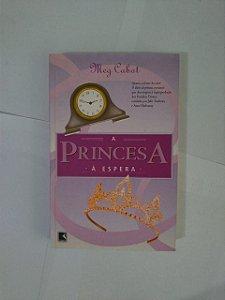 A Princesa à Espera - Meg Cabot