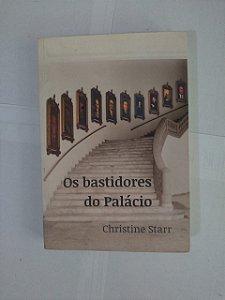Os Bastidores do Palácio - Christine Starr