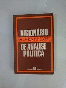 Dicionário de Análise Política - Geofrrey K. Roberts