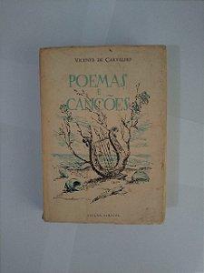 Poemas e Canções - Vicente de Carvalho