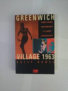 Greenwich Village 1963 - Sally Banes