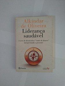 Liderança Saudável - Alkíndar de Oliveira