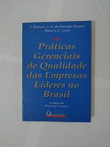 Práticas Gerenciais de Qualidade das Empresas Líderes o Brasil - T. Diana L. V. A. de Macedo-Soares