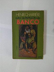 Banco - Henri Charrière