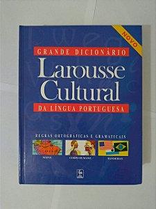 Grande Dicionário da Língua Portuguesa - Larousse Cultural