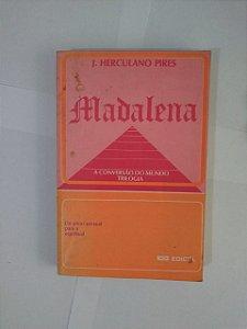 Madalena - J. Herculano Pires