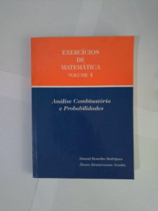 Exercícios de Matemática Vol. 4 - Manoel Benedito Rodrigues e Álvaro Zimmermann Aranha