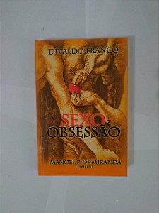 Sexo e Obsessão - Divaldo Franco