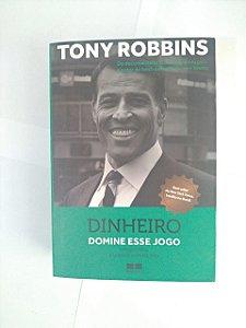Dinheiro: Domine esse Jogo - Tony Robbins