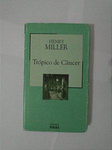Trópico de Câncer - Henry Miller (Marcas)