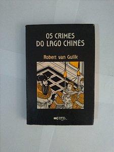 Os Crimes do Lago Chinês - Robert Van Gulik
