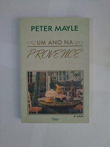 Uma Ano na Provence - Peter Mayle
