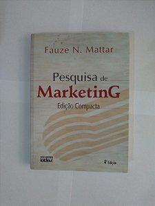 Pesquisa de Marketing (Edição Compacta) - Fauze N. Mattar