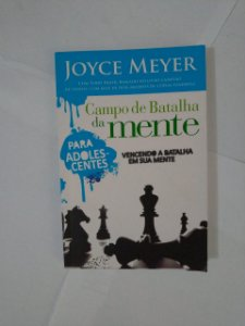 Campo de Batalha da Mente Para Adolescente - Joyce Meyer