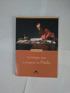 Estratégias Para a Pregação de Paulo - Frank J. Matera