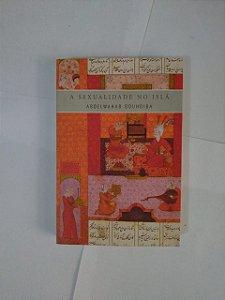 A Sexualidade no Islã - Abdelwahab Bouhdiba