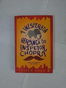 A Inesperada Herança do Inspetor Chopra - Vaseem Khan
