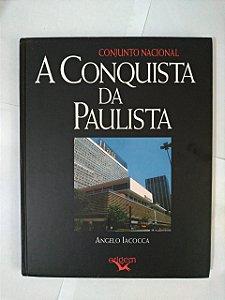 Conjunto Nacional: A Conquista da Paulista - Angelo Iacocca