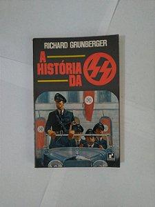 A História da SS - Richard Grunberger