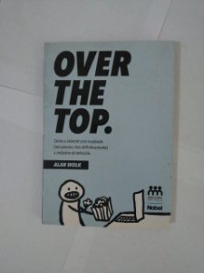 Over The Top - Alan Wolk