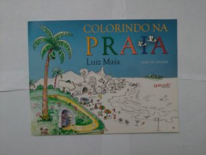 Colorindo na Praia - Luiz Maia (Livro de Colorir)
