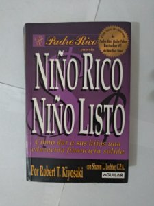 Niño Rico Ninõ Liso  - Robert T. Kiyosaki (Leitura em espanhol)