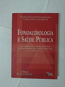 Fonoaudiologia e Saúde Pública - Raymundo Manno Vieira, entre outros Organizadores