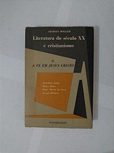 Literatura do Século XX e Cristianismo - Charles Moeller