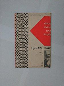 Value, Price And Profit - Karl Marx