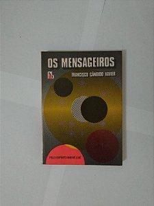 Os Mensageiros - Francisco Cândido Xavier