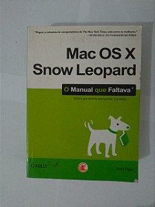 Mac Os X Snow Leopard: O Manual que Faltava - David Pogue
