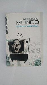 A Boca no Mundo - Fernando Bonassi