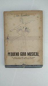 Pequeno Guia Musical - Luis Ellmerich