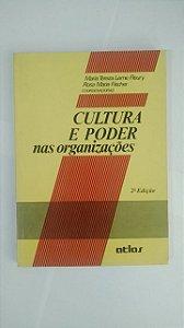 Cultura e Poder Nas Organizações - Maria Tereza Leme Fleury e Rosa Maria Fischer