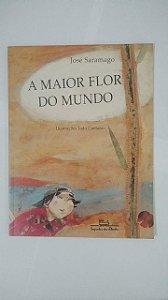 A Maior Flor do Mundo - José Saramago