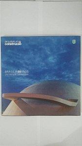 Brasília 50 Anos: Uma metrópole Contemporânea - Arquitetura e Construção