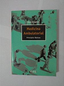 Medicina Ambulatorial - Kurt Kloetzel