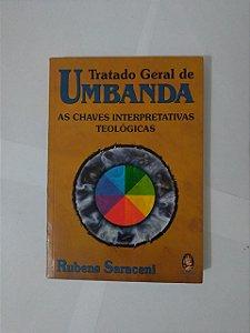 Tratado Geral da Umbanda - Rubens Saraceni