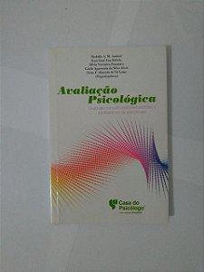 Avaliação Psicológica - Rodolfo A. M. Ambiel, Entre outros Organizadores