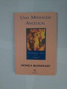 Uma Mensagem Angelical - Monica Buonfiglio