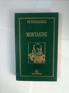 Os Pensadores: Montaigne - Capa Verde