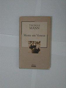 Morte em Veneza - Thomas Mann