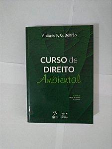 Curso de Direito Ambiental - Antônio F. G. Beltrão